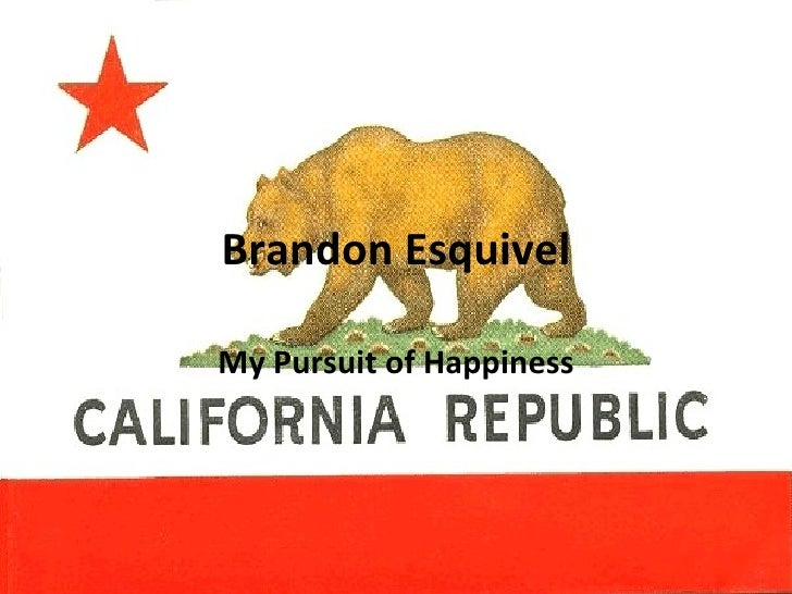 Brandon Esquivel My Pursuit of Happiness