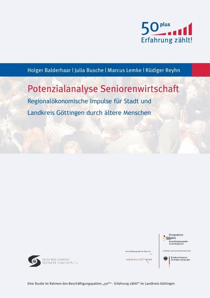 Holger Balderhaar | Julia Busche | Marcus Lemke | Rüdiger Reyhn   Potenzialanalyse Seniorenwirtschaft Regionalökonomische ...