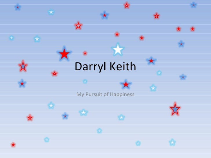 Darryl Keith My Pursuit of Happiness