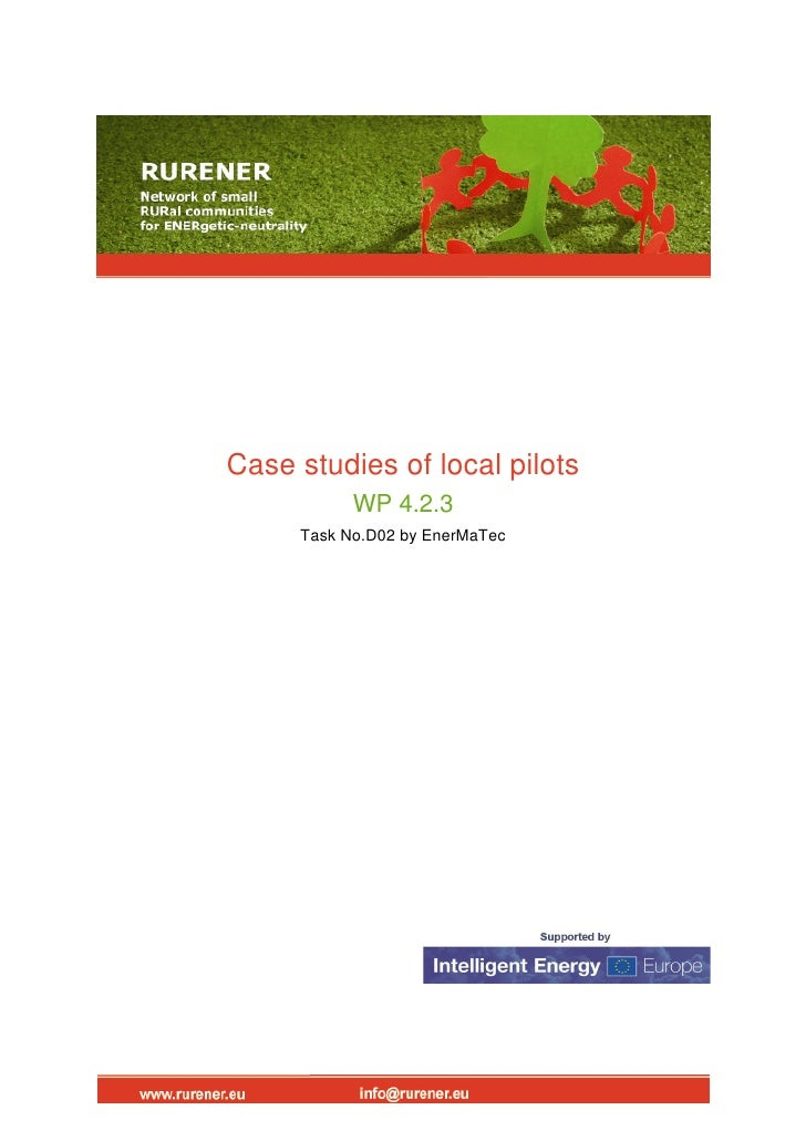 Case studies of local pilots            WP 4.2.3      Task No.D02 by EnerMaTec