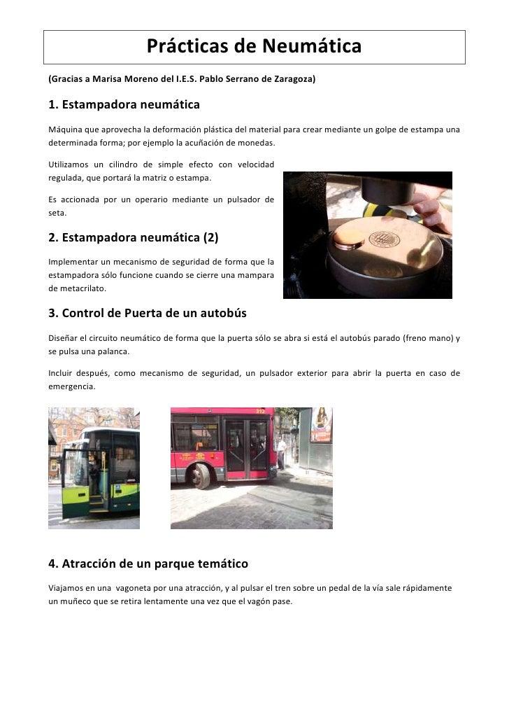 Prácticas de Neumática<br />(Gracias a Marisa Moreno del I.E.S. Pablo Serrano de Zaragoza)<br />1. Estampadora neumática<b...