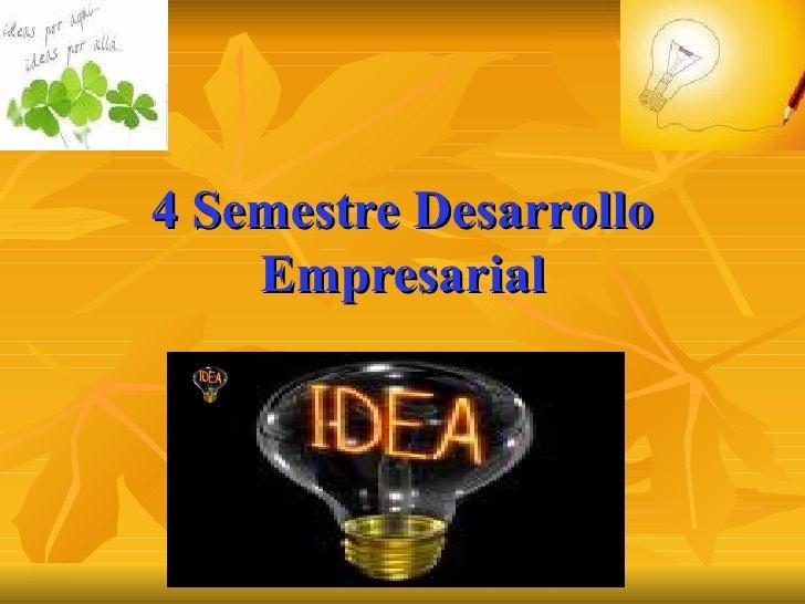 4 Semestre Desarrollo Empresarial
