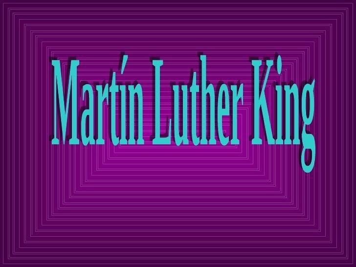 Martin L. King