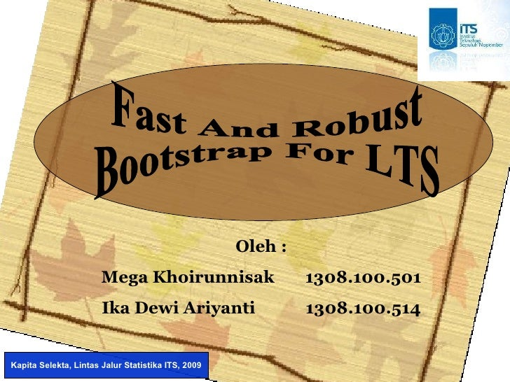 "Presentasi ""Fast and Bootstrap Robust LTS"" (Mega&Ika)"