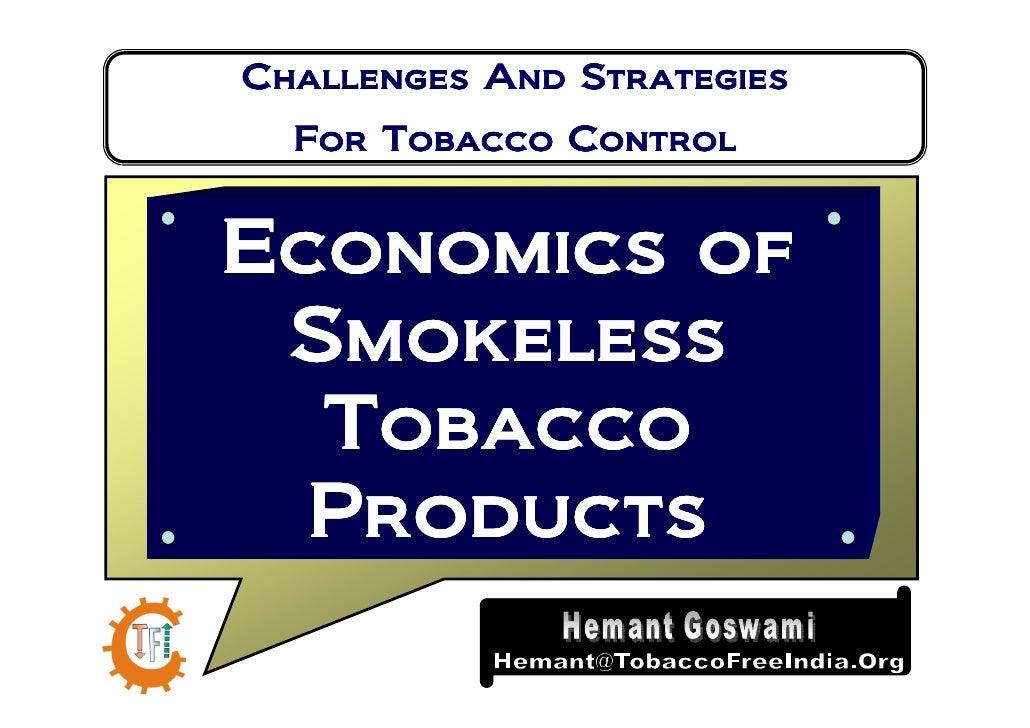 Economics of Smokeless Tobacco in India