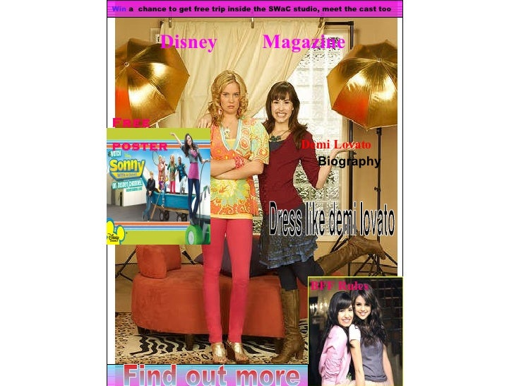 Disney  Magazine   Win  a  chance to get free trip inside the SWaC studio, meet the cast too   Free  poster BFF Rules Demi...
