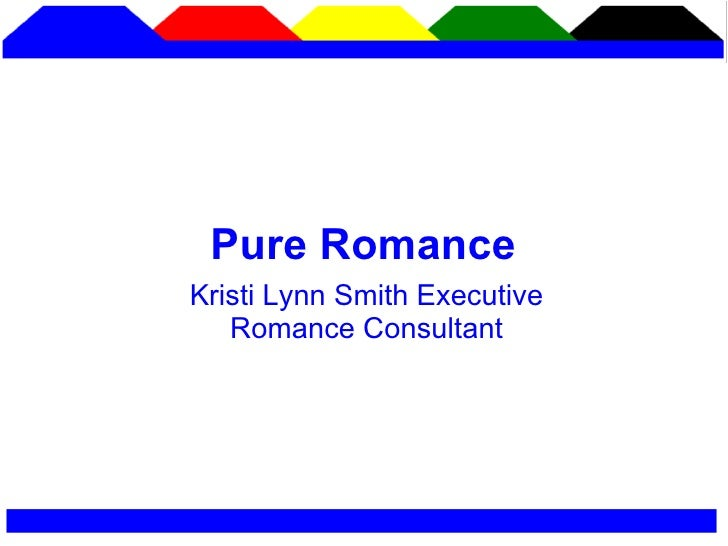 Kristi Lynn Smith Executive Romance Consultant Pure Romance
