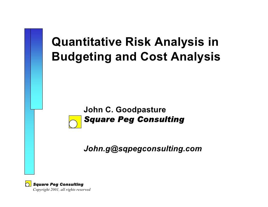 Quantitative Risk in Cost and Budget