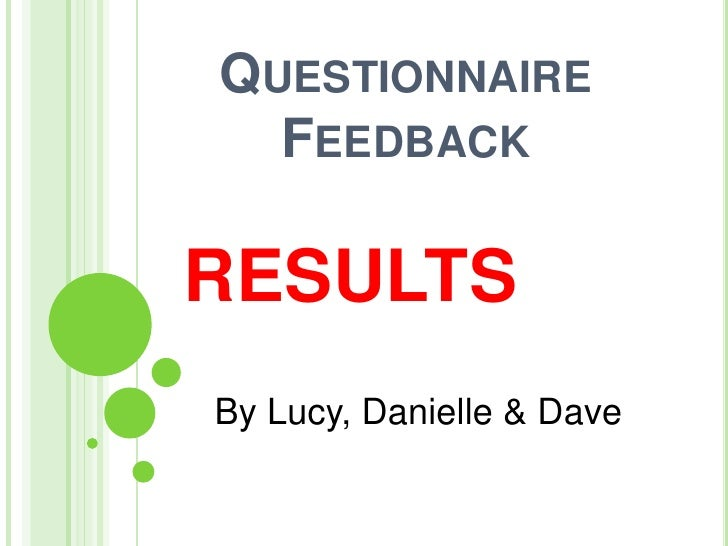 C:\Fakepath\Questionnaire Feedback