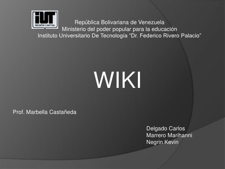República Bolivariana de Venezuela                     Ministerio del poder popular para la educación          Instituto U...