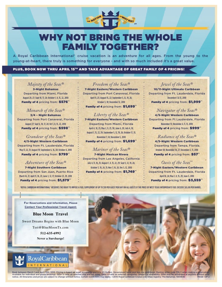 WHY NOT BRING THE WHOLE                                    FAMILY TOGETHER? A Royal Caribbean International® cruise vacati...