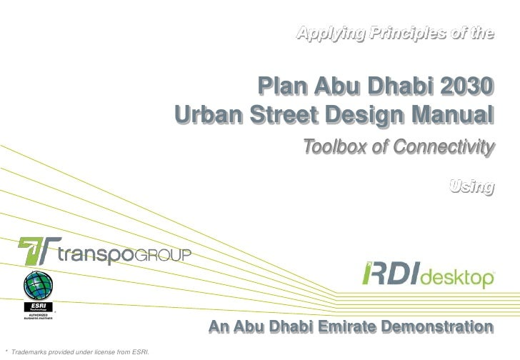 Applying Principles of thePlan Abu Dhabi 2030Urban Street Design ManualToolbox of Connectivity<br />Using<br />An Abu Dhab...