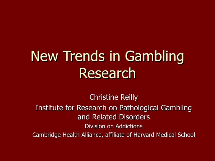 New Trends in Gambling Research 2006