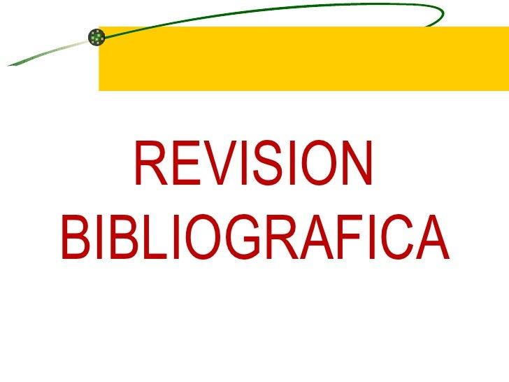 C:\Fakepath\Revision Bibliografica