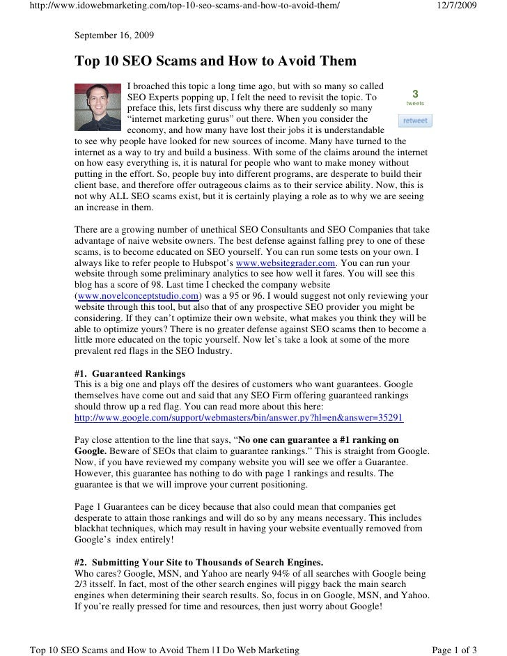 http://www.idowebmarketing.com/top-10-seo-scams-and-how-to-avoid-them/                                     12/7/2009      ...