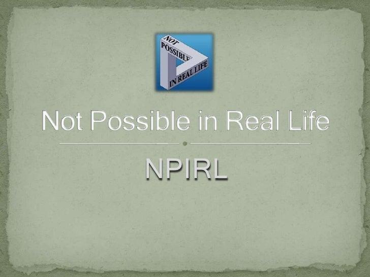Not Possible IRL = SLCC 2009 Solo preso