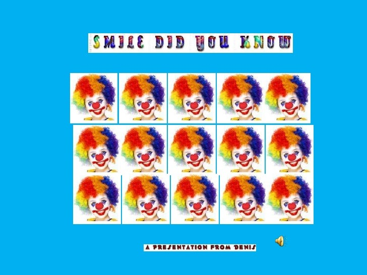 SMILE DID YOU KNOW