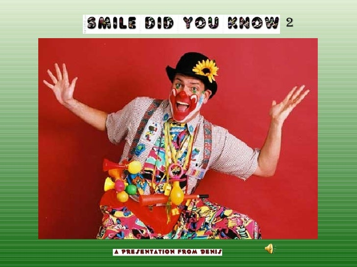 Smile Did You Know 2