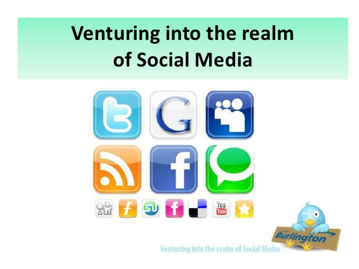 Venturing into the realm of Social Media<br />