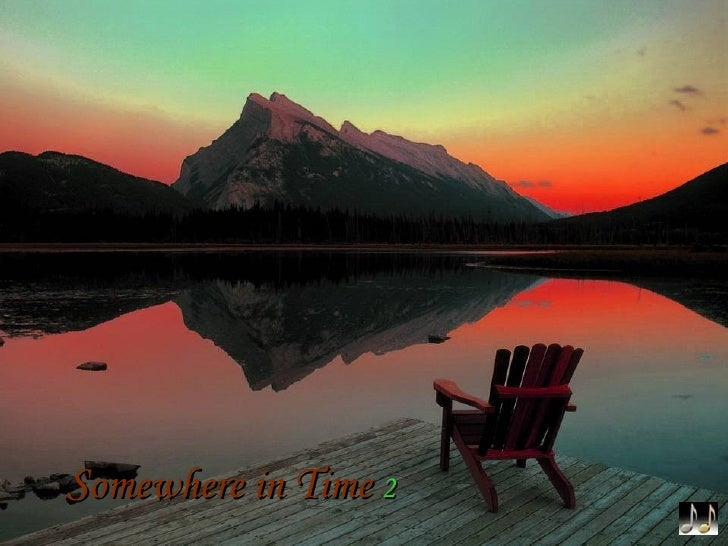 Somewhere in Time 2 - beautiful images of nature with Jack Foreaker's 'Somewhere in Time'