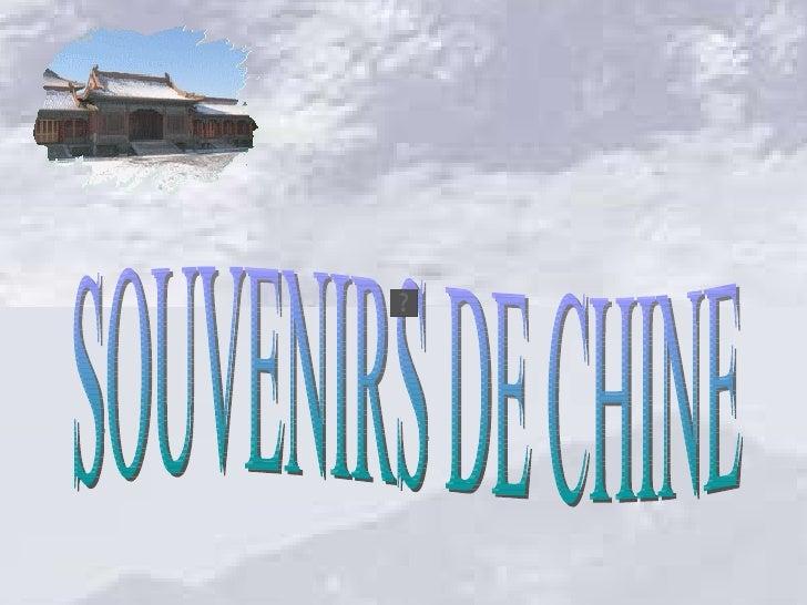 La Chine est le plus vaste pays d'Asie.     Elle est la plus ancienne des civilisations                      existantes.  ...