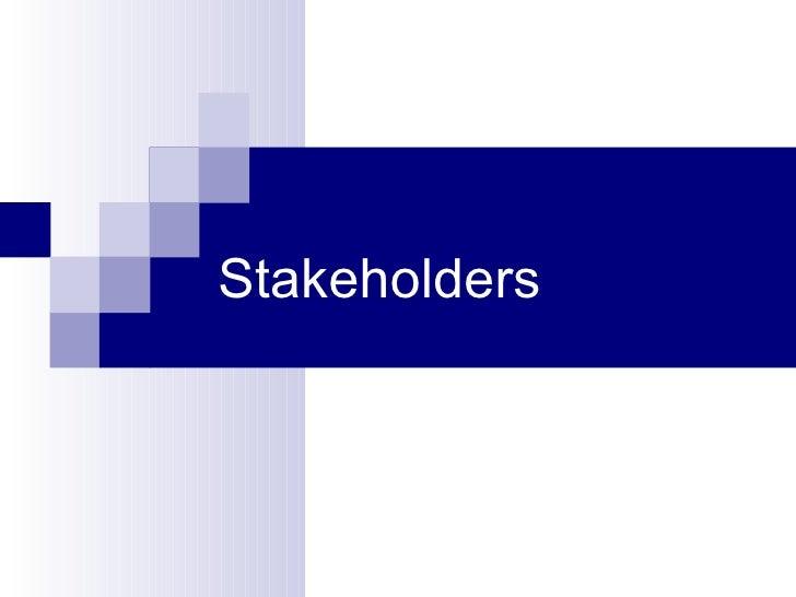 C:\Fakepath\Stakeholders Presentation