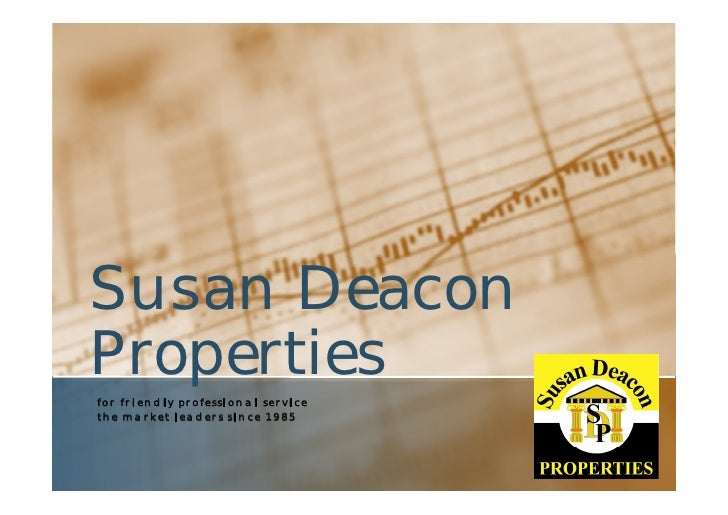 Susan Deacon Properties for friendly professional service the market leaders since 1985