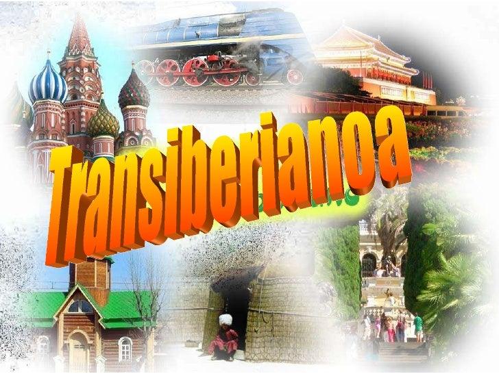 Transiberianoa