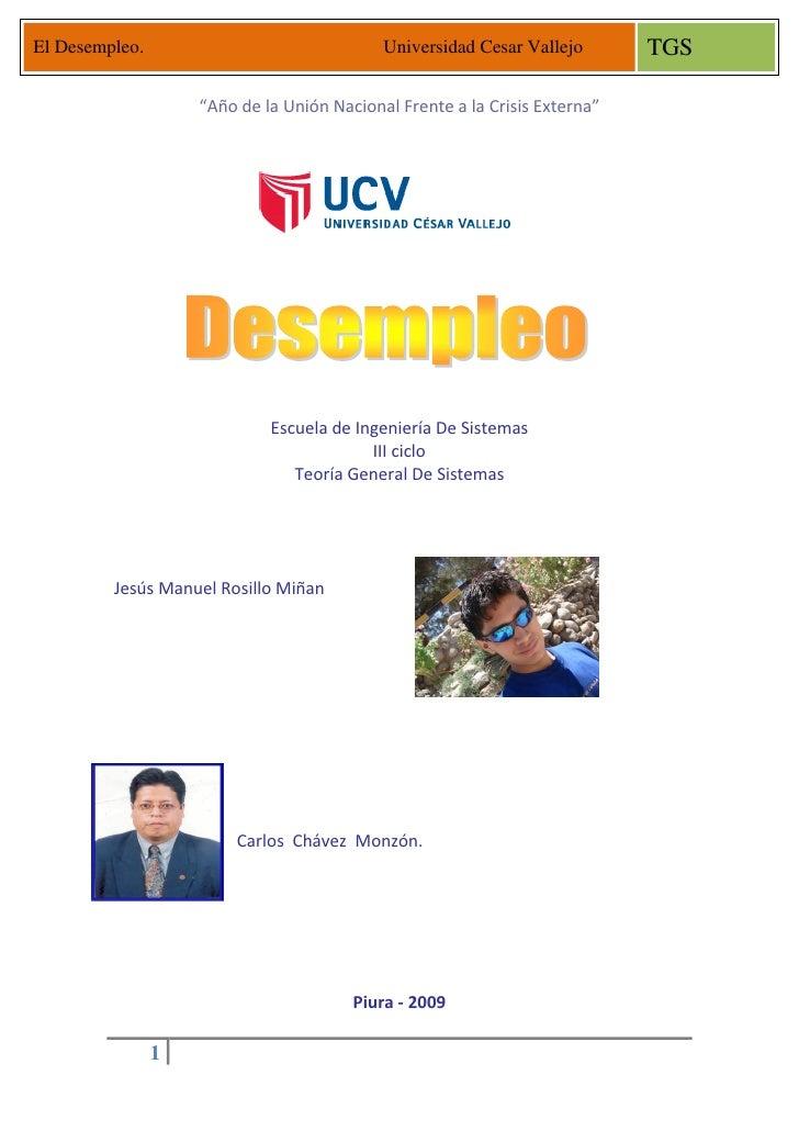 """El Desempleo.                               Universidad Cesar Vallejo       TGS                      """"Año de la Unión Naci..."""