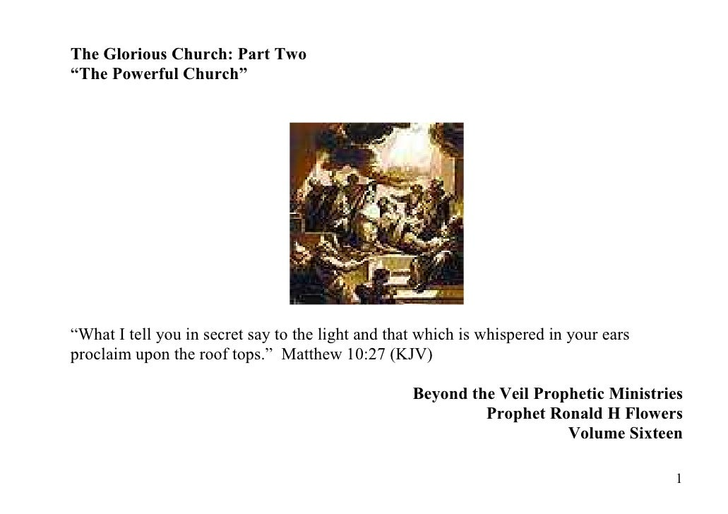 The Glorious Church The Powerful Church Part Two Prophet Ronald
