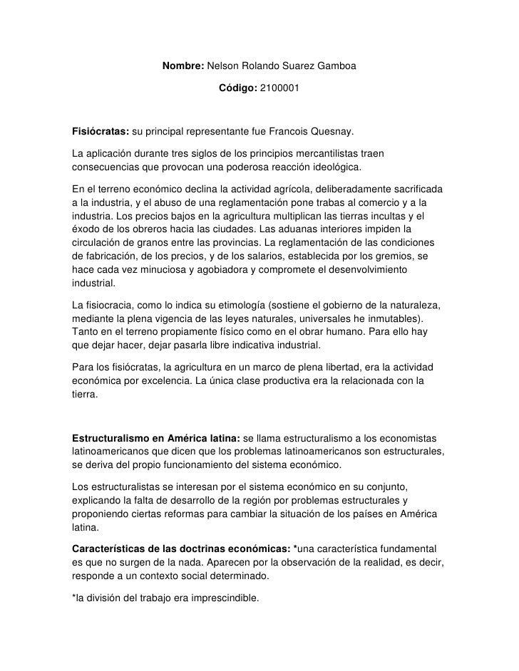 Nombre: Nelson Rolando Suarez Gamboa<br />Código: 2100001<br />Fisiócratas: su principal representante fue Francois Quesna...