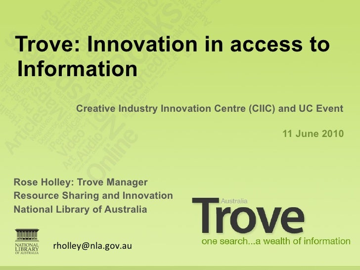 Trove: Innovation In Access To Information. June 2010