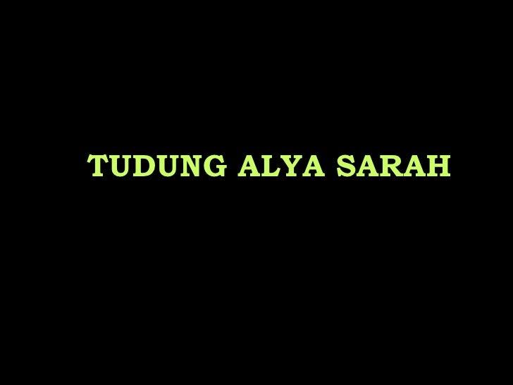 TUDUNG ALYA SARAH