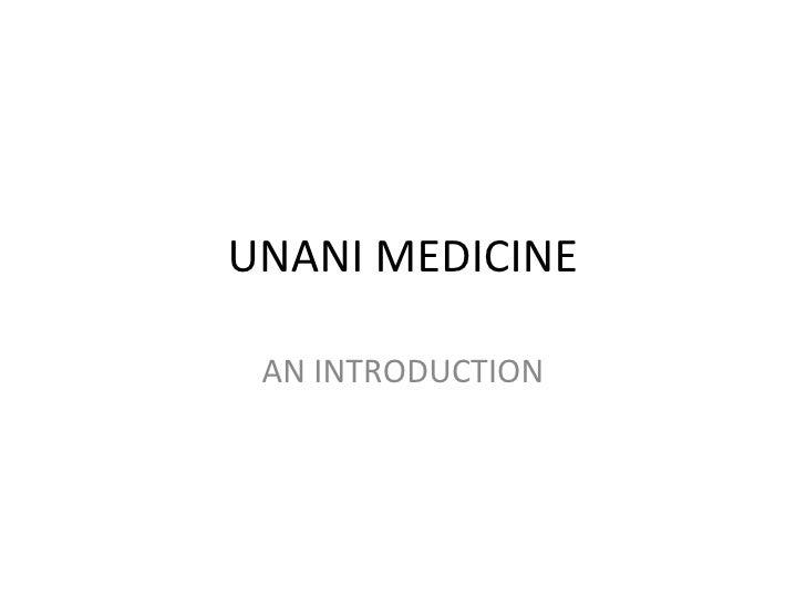 UNANI MEDICINE AN INTRODUCTION