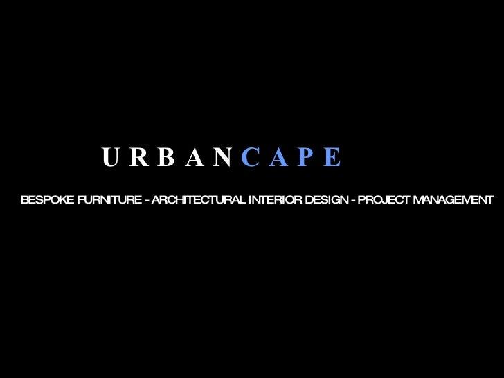 C:\Fakepath\Urban Cape Presentation To Upload To Slide Share
