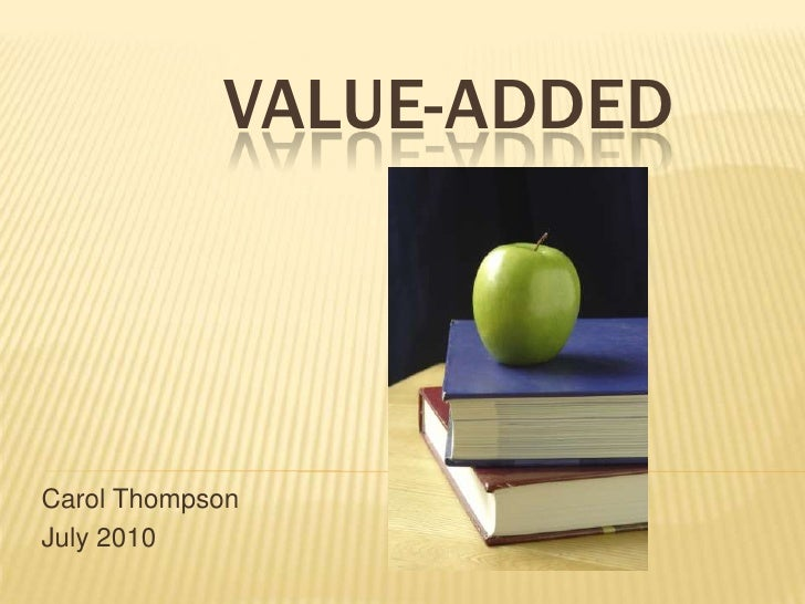 C:value added