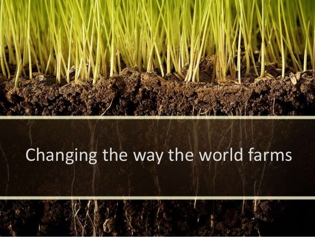Vermis Team I'm a PC Changing the way the world farms