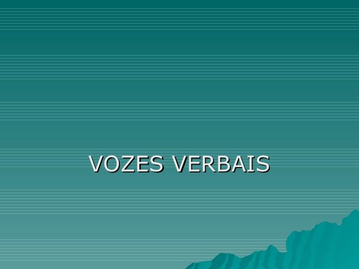 VOZES VERBAIS