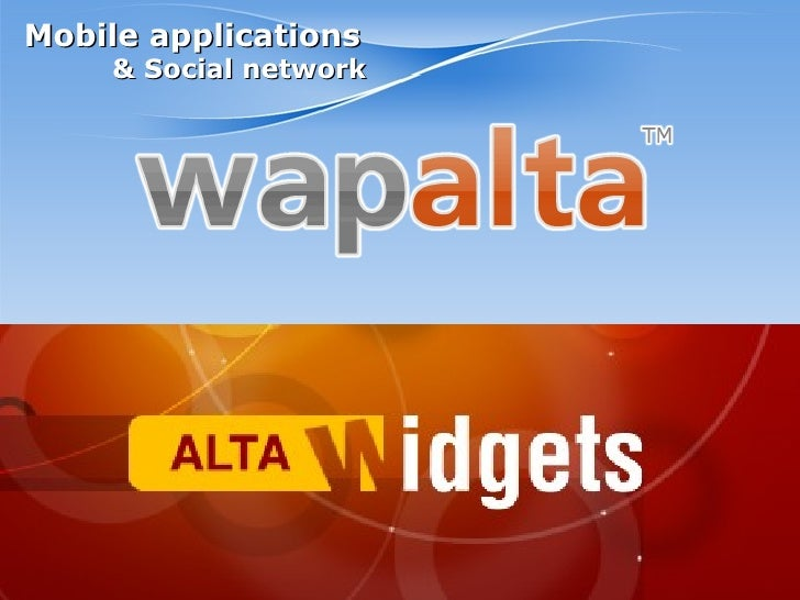Mobile applications Wapalta & AltaWidgets