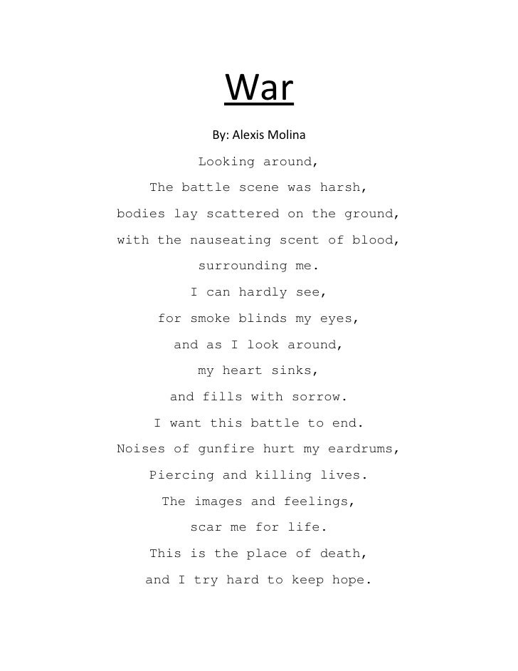 the theme of war and war poems War has long figured as a theme in poetry--after all, some of the world's oldest surviving poems are about great armies and heroic battles but while homer may have idealized his combatants and revered their triumphant, incessant fighting, the treatment of war in poetry has grown increasingly more complex since then.