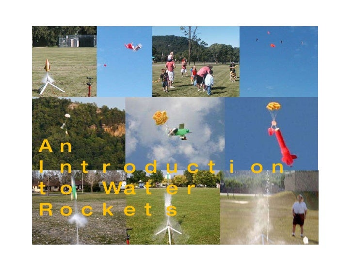 An Introduction to Water Rockets I