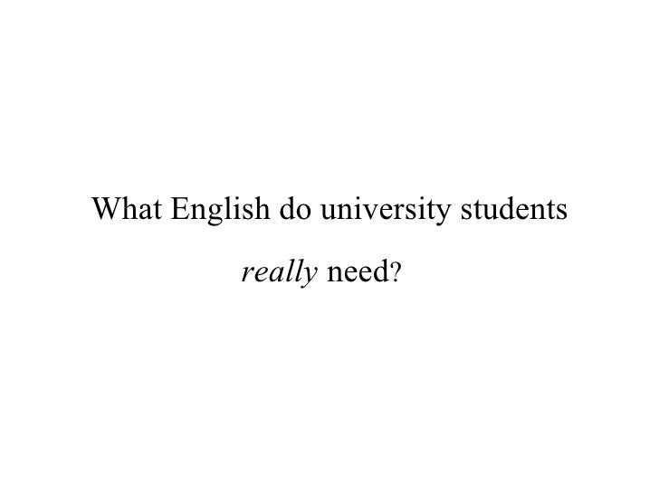 What English Do University Students Really Need