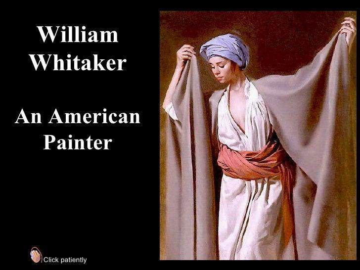 William Whitaker, American painter