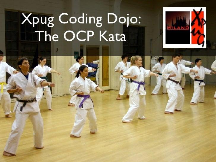 Xpug Coding Dojo:  The OCP Kata