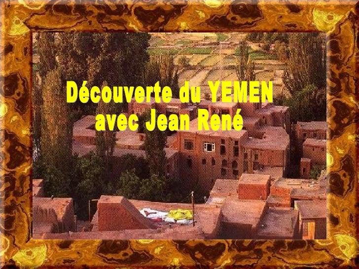 Découverte du YEMEN avec Jean René