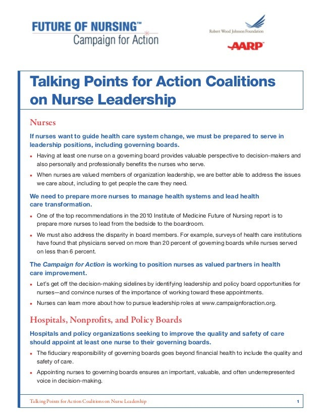 Talking Points for Action Coalitions on Nurse Leadership Nurses If nurses want to guide health care system change, we must...
