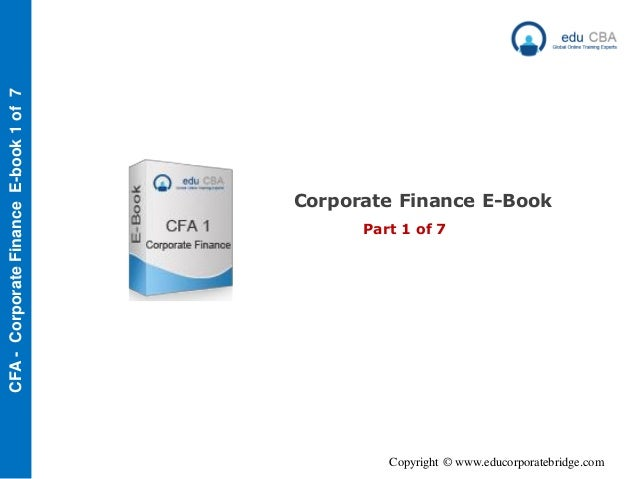 Cfa level 1 corporate finance e book   part 1