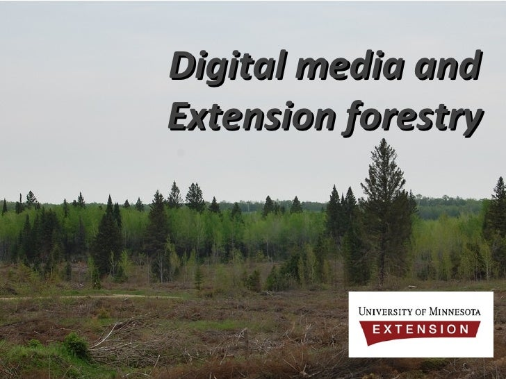 Digital media and Extension forestry