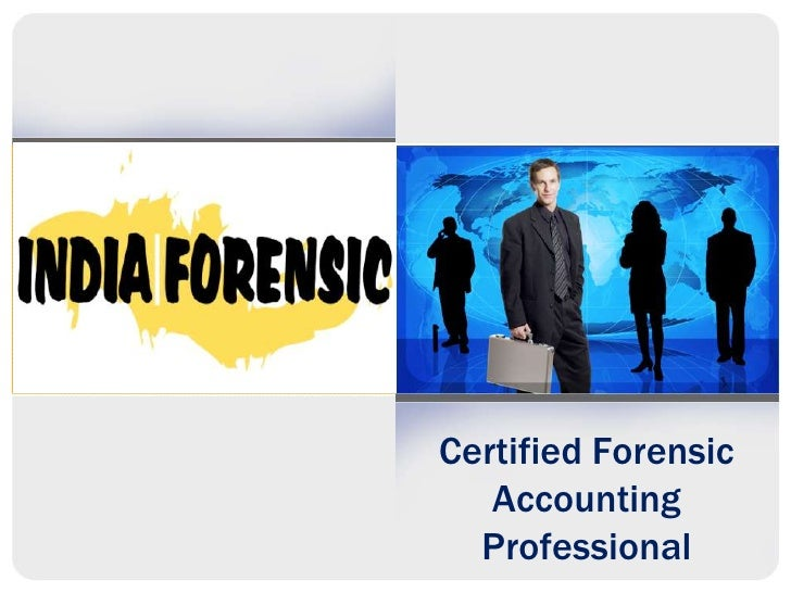 Certified Forensic Accounting Professional<br />