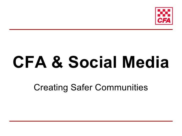 CFA & Social Media Creating Safer Communities